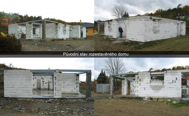 původní stav rozestavěného domu